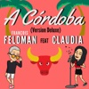 A Córdoba (Version Deluxe) [feat. Claudia] - Single, François Feldman