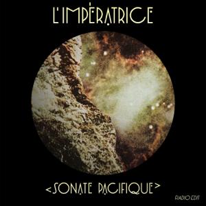 L'Impératrice - Sonate Pacifique feat. Isaac Delusion [Radio Edit]