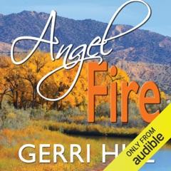 Angel Fire (Unabridged)