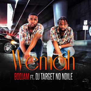 Boojam - Wemah feat. DJ Target No Ndile [Radio Edit]
