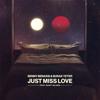 Benny Benassi & Burak Yeter - Just Miss Love (feat. Saint Wilder) artwork