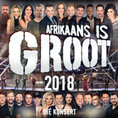 Afrikaans Is Groot 2018 Die Konsert (Live At Time Square Sun Arena, Menlyn Maine / 2018)