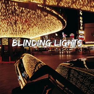 Blinding Lights - Blinding Lights