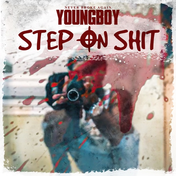 Step On Shit - Single