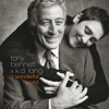 A Wonderful World, Tony Bennett & k.d. lang