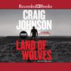 Craig Johnson - Land of Wolves  artwork