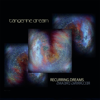 Recurring Dreams - Tangerine Dream