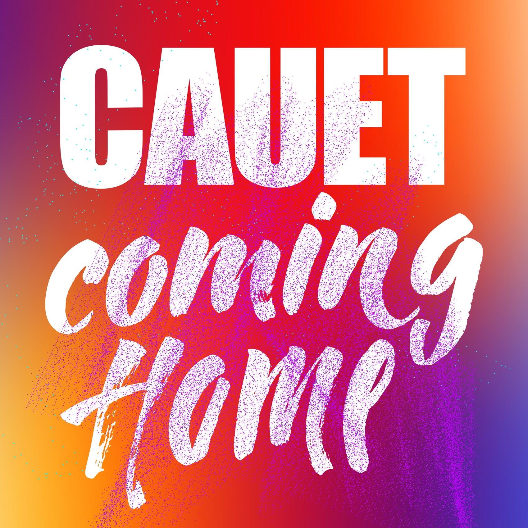 Cauet - Coming Home