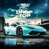 Zefanio - Drop Top (feat. Murda & Priceless) kunstwerk