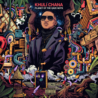Khuli Chana - Planet of the Have Nots artwork