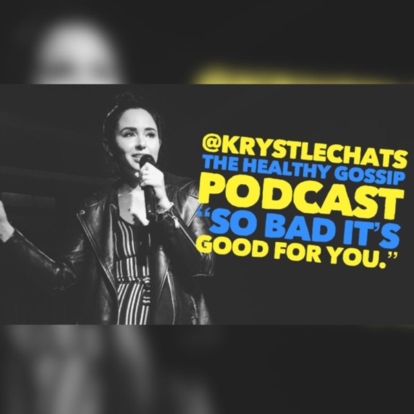 The Healthy Gossip with Krystle Chats