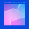 Dave Barnes - Dreaming in Electric Blue kunstwerk
