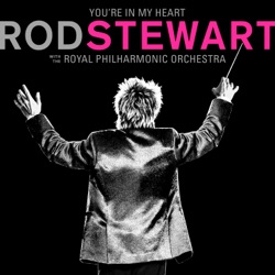 Resultado de imagen para Rod Stewart with The Royal Philharmonic Orchestra ~ You're In My Heart 250x250