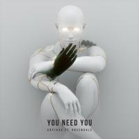 You Need You - Single