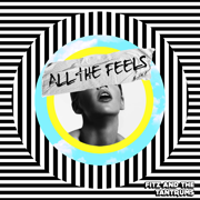 All the Feels - Fitz and The Tantrums - Fitz and The Tantrums