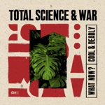 Total Science & War - Cool & Deadly