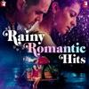 Rainy Romantic Hits
