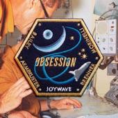Joywave - Obsession