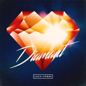 Luca Hänni - Diamant