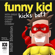 Matt Stanton - Funny Kid Kicks Butt - Funny Kid Book 6 (Unabridged)