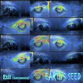 Earth's Seed - Exit