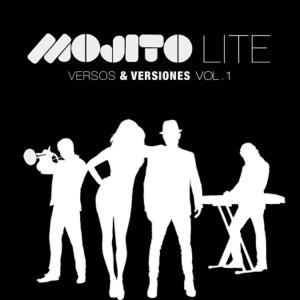 Mojito Lite - Versos y Versiones, Vol. 1