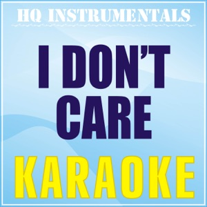 HQ INSTRUMENTALS - I Don't Care (Karaoke Instrumental) [Originally Performed by Ed Sheeran & Justin Bieber]