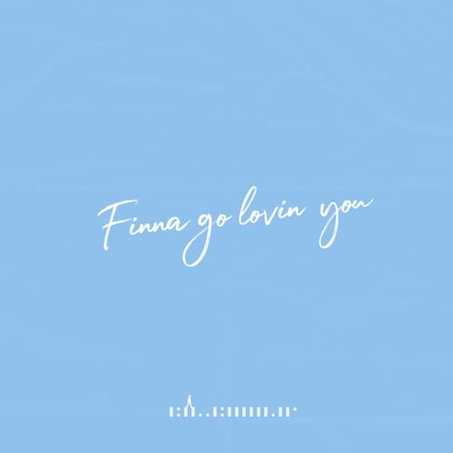 Red House – Finna Go Lovin You – Single