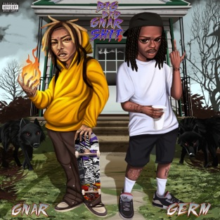 GNAR & Germ – Big Bad Gnar Shit 2 – EP [iTunes Plus AAC M4A]