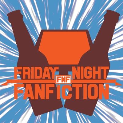 Friday Night Fanfiction | Podbay