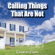 Charles Capps - Calling Things That Are Not (Unabridged)