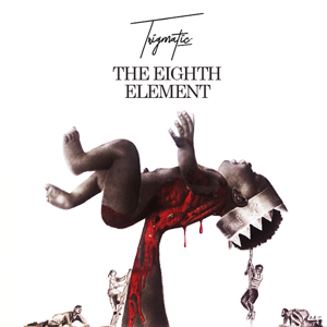 Trigmatic - The 8th Element