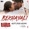 Arijit Singh & Sachet-Parampara - Bekhayali (Arijit Singh Version) [From