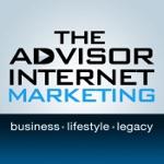 The Advisor Internet Marketing Podcast