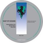 East of Oceans - Broken Seas