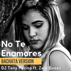 No Te Enamores (Bachata Version) [feat. Zara Queen]