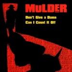 Mulder - Don't Give a Damn