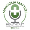Magnolia Matters Healthcast