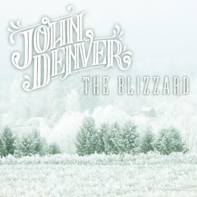 The Blizzard - Single - John Denver