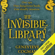 Genevieve Cogman - The Invisible Library (Unabridged)
