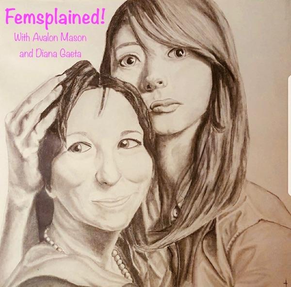Femsplained - Podcast – Podtail