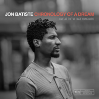 Jon Batiste - Chronology of a Dream (Live at the Village Vanguard) artwork