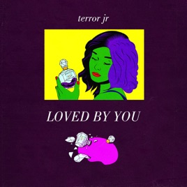 Terror Jr – Loved By You – Single [iTunes Plus AAC M4A]