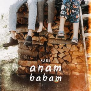 KADR - Anam Babam
