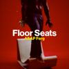 A$AP Ferg - Floor Seats artwork