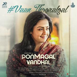 "Govind Vasantha & Chinmayi Sripaada - Vaan Thooralgal (From ""Pon Magal Vandhal"")"