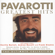 Pavarotti Greatest Hits - the Ultimate Collection - Luciano Pavarotti