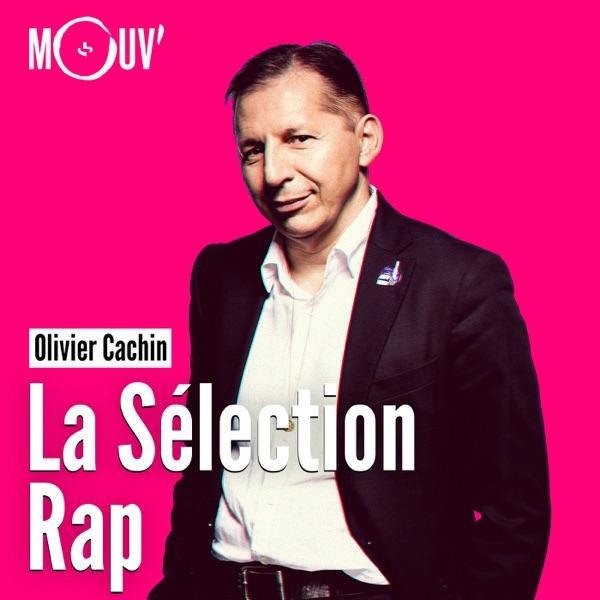 La sélection Rap - Olivier Cachin
