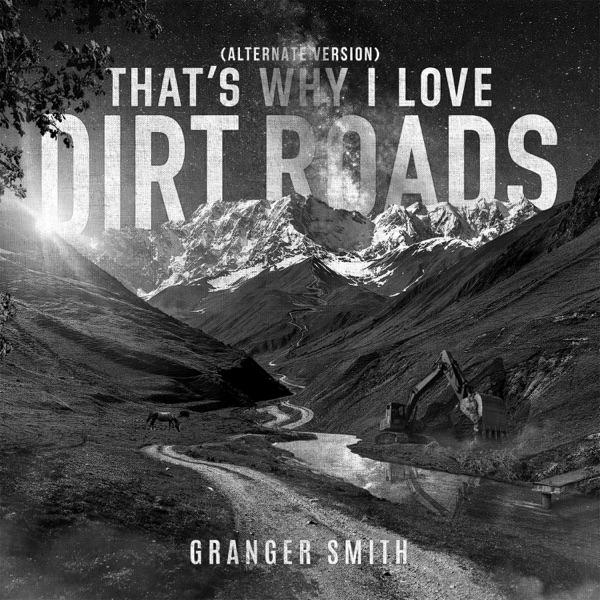 That's Why I Love Dirt Roads (Alternate Version) - Single
