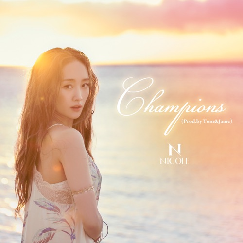 Nicole – Champions (feat. Tom&Jame) – Single (ITUNES MATCH AAC M4A)